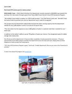 –– Rock Island Volunteer Fire Department recently received a $200,000... purchase of a new tanker through a grant from Texas...