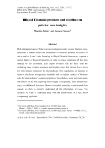 Illiquid Financial products and distribution policies: new insights  Abstract