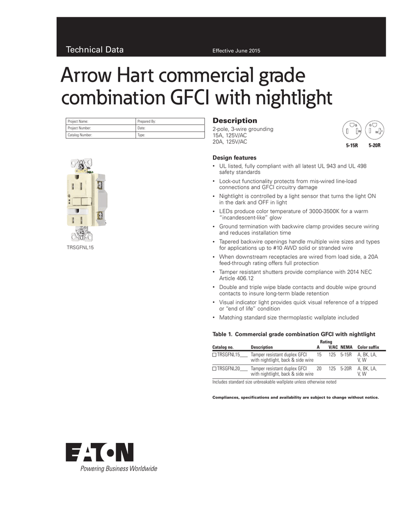 Arrow Hart Commercial Grade Combination Gfci With Nightlight Check Circuit Tester For 3 Wire 125v Ac Circuits Technical Data Description