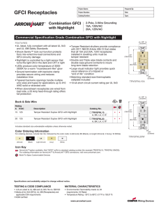 GFCI Receptacles Combination GFCI with Nightlight Commercial Specification Grade Combination GFCI with Nightlight