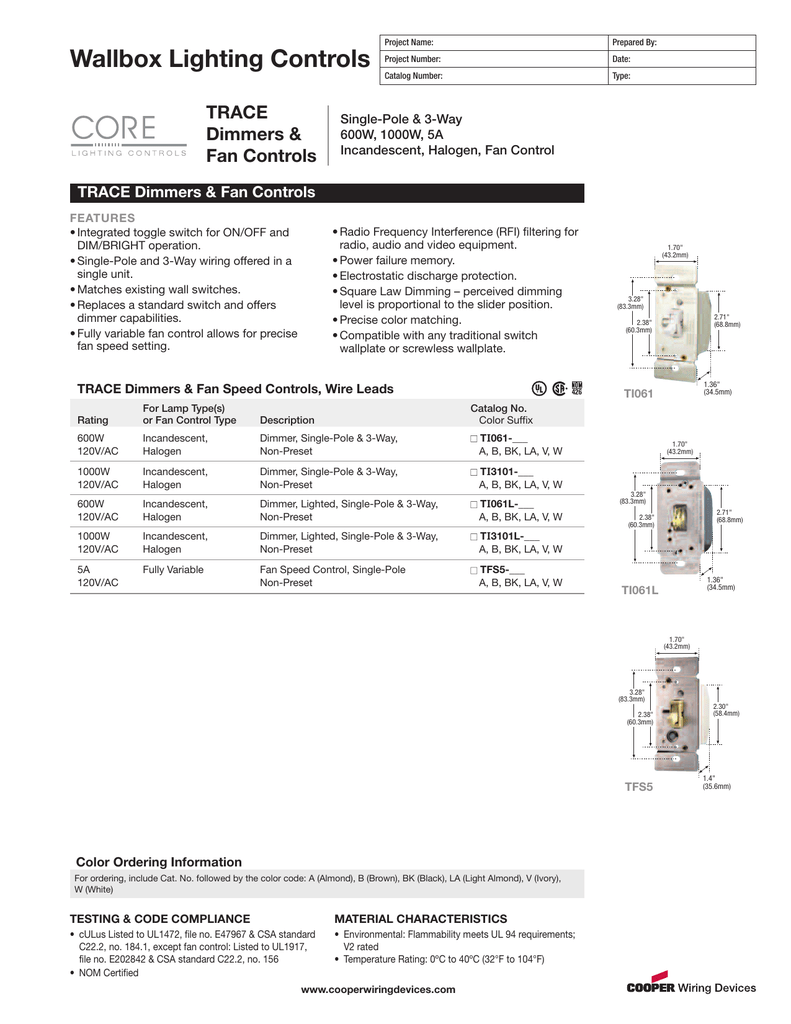 Wallbox Lighting Controls Trace Dimmers Fan Three Way Switch To A Existing Single Pole Light Circuit