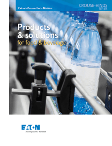 Products & solutions for food & beverage Eaton's Crouse-Hinds Division