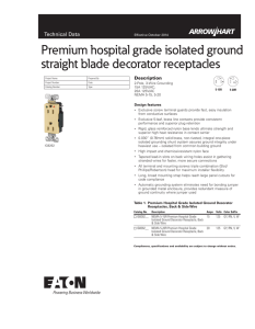 Premium hospital grade isolated ground straight blade decorator receptacles Technical Data Description