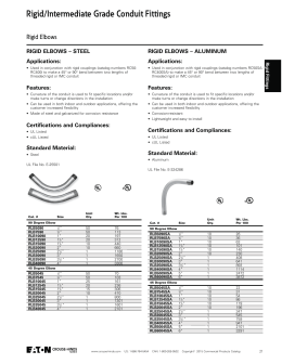 Rigid/Intermediate Grade Conduit Fittings Rigid Elbows RIGID ELBOWS – STEEL Applications: