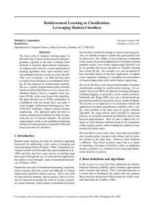 Reinforcement Learning as Classification: Leveraging Modern Classifiers Abstract