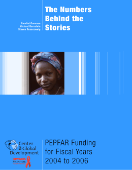 The Numbers Behind the Stories PEPFAR Funding