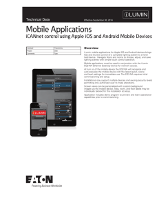 Mobile Applications iCANnet control using Apple iOS and Android Mobile Devices Overview