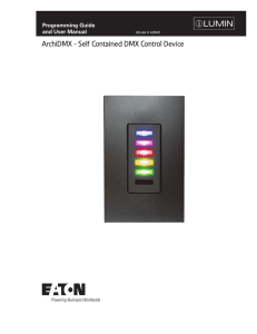 ArchiDMX - Self Contained DMX Control Device INS # Programming Guide