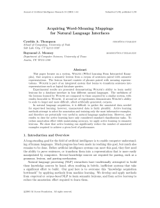 Acquiring Word-Meaning Mappings for Natural Language Interfaces Cynthia A. Thompson Raymond J. Mooney