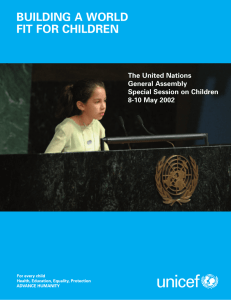 BUILDING A WORLD FIT FOR CHILDREN The United Nations General Assembly