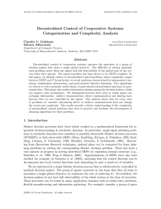Decentralized Control of Cooperative Systems: Categorization and Complexity Analysis Claudia V. Goldman