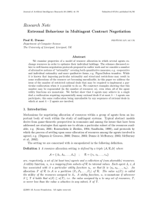 Research Note Extremal Behaviour in Multiagent Contract Negotiation Abstract Paul E. Dunne
