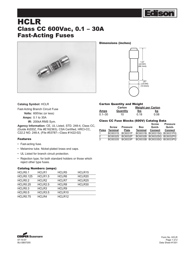 Hclr Class Cc 600vac 01 30a Fast Acting Fuses Ul Fuse Box