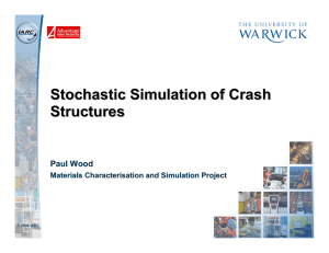 Stochastic Simulation of Crash Structures Paul Wood
