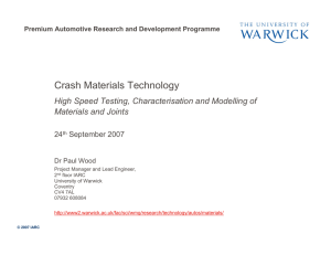 Crash Materials Technology High Speed Testing, Characterisation and Modelling of 24