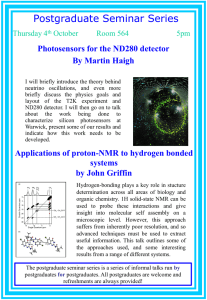 Postgraduate Seminar Series Photosensors for the ND280 detector By Martin Haigh Thursday 4