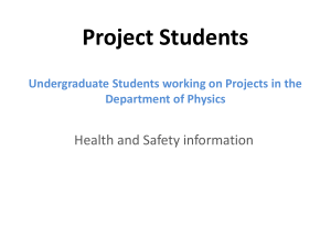 Project Students Health and Safety information Department of Physics