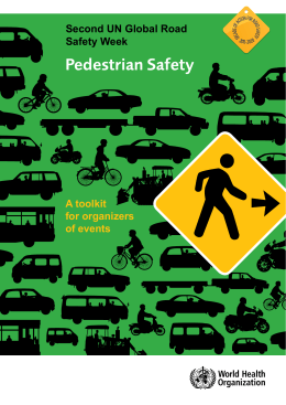 Pedestrian Safety Second UN Global Road Safety Week A toolkit