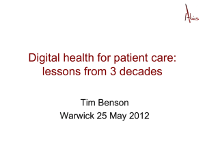 Digital health for patient care: lessons from 3 decades Tim Benson