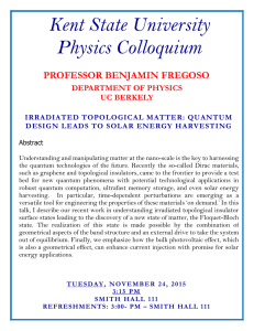 Kent State University Physics Colloquium  PROFESSOR BENJAMIN FREGOSO