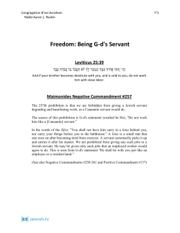Freedom: Being G-d's Servant Leviticus 25:39 יִכְו