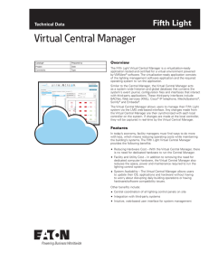 Virtual Central Manager Technical Data Overview