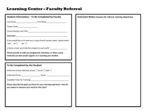 Learning Center – Faculty Referral Instructor Notes (reasons for referral, tutoring objectives)