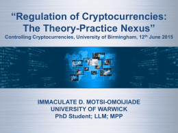 """Regulation of Cryptocurrencies: Practice Nexus"" The Theory- IMMACULATE D. MOTSI-OMOIJIADE"