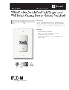 VNW-D – NeoSwitch Dual Tech/Single Level Technical Data Overview