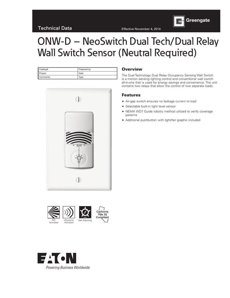 Onw D Neoswitch Dual Tech Relay Wall Switch Sensor Neutral Current Level Required Overview