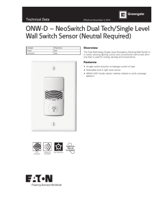 ONW-D – NeoSwitch Dual Tech/Single Level Wall Switch Sensor (Neutral Required) Overview