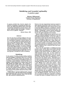 Satisficing and  bounded  optimality A position  paper