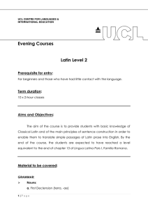 Evening Courses  Latin Level 2 Prerequisite for entry:
