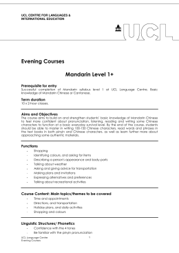 Evening Courses  Mandarin Level 1+ Prerequisite for entry
