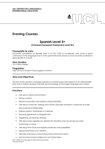 Evening Courses  Spanish Level 3+ (Common European Framework Level B1)