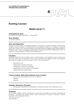 Evening Courses  Welsh Level 1+ Prerequisite for entry