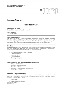 Evening Courses  Welsh Level 2+ Prerequisite for entry
