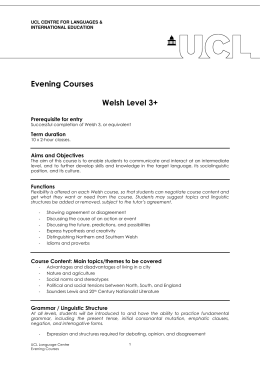 Evening Courses  Welsh Level 3+ Prerequisite for entry