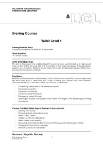 Evening Courses  Welsh Level 4 Prerequisite for entry