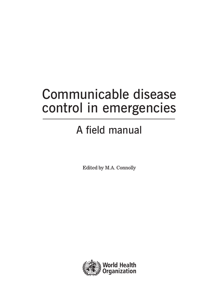 Communicable Disease Control In Emergencies A Field Manual Edited By MA Connolly