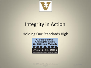 Integrity in Action Holding Our Standards High