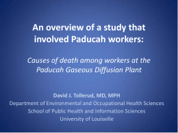 An overview of a study that involved Paducah workers: