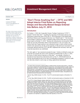 "Investment Management Alert ""Don't Throw Anything Out"" -- CFTC and SEC"