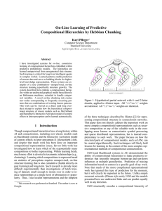 On-Line Learning of Predictive Compositional Hierarchies by Hebbian Chunking Karl Pfleger