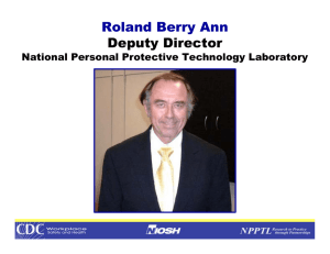 Roland Berry Ann Deputy Director National Personal Protective Technology Laboratory