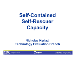 Self-Contained Self-Rescuer Capacity Nicholas Kyriazi