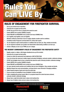 Rules You Can live By  rules of engagemenT for fIrefIghTer survIval