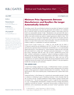 Antitrust and Trade Regulation Alert Minimum Price Agreements Between Automatically Unlawful