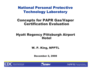 National Personal Protective Technology Laboratory Concepts for PAPR Gas/Vapor Certification Evaluation