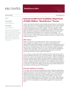 "Healthcare Alert Commonwealth Court Invalidates Department of Public Welfare ""Need Review"" Process"